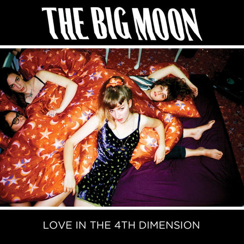 The Big Moon - Love In The 4th Dimension<br>Vinyl LP