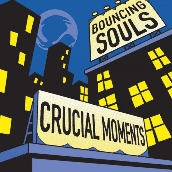 The Bouncing Souls - Crucial Moments