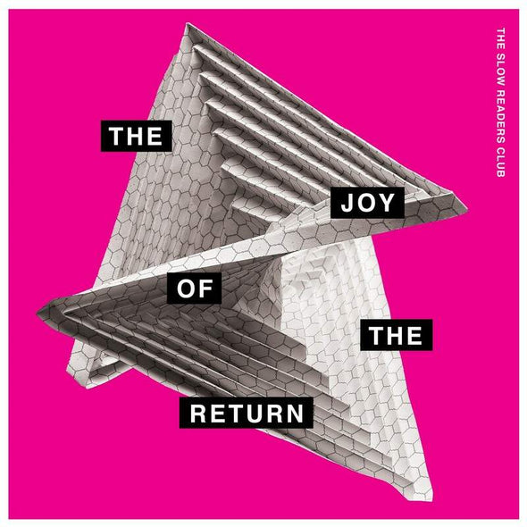 The Slow Readers Club - The Joy of The Return