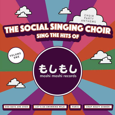 The Social Singing Choir 'Sings The Hits of Moshi Moshi Records'