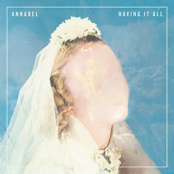 "Annabel - Having It All<br>12"" Vinyl"