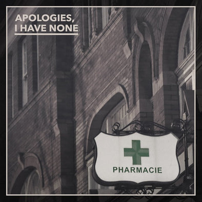 Apologies, I Have None - Pharmacie<br>Vinyl LP