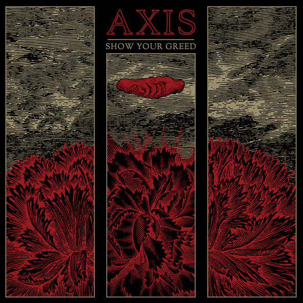 "Axis - Show Your Greed<br>12"" VInyl Vinyl LP - Elsewhere"