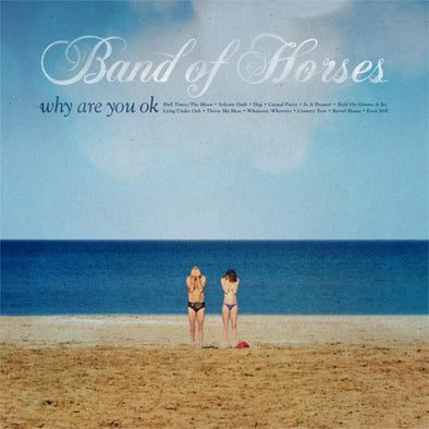 Band of Horses - Why Are You Ok<br>Vinyl LP