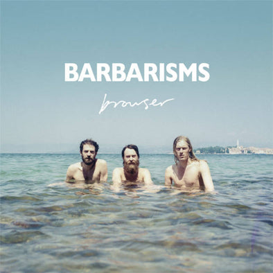 Barbarisms - Browser<br>Vinyl LP - Monkey Boy Records