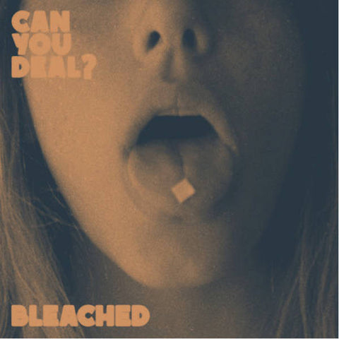 "Bleached - Can You Deal?<br>12"" Vinyl"