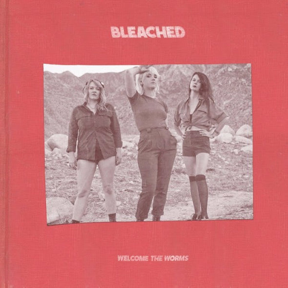 "Bleached - Welcome The Worms<br>12"" Vinyl"