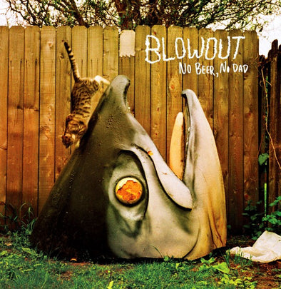 Blowout - No Beer, No Dad<br>Vinyl LP