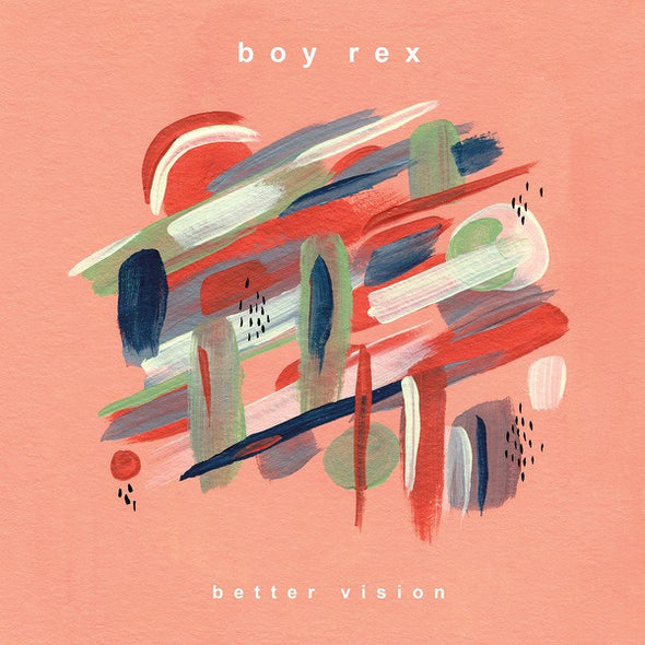 Boy Rex - Better Vision<br>Vinyl LP