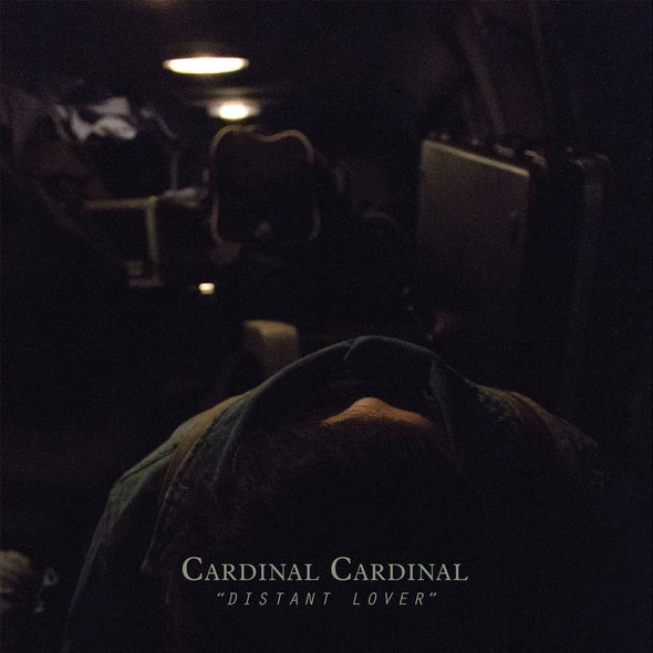 Cardinal Cardinal - Distant Lover<br> - Monkey Boy Records - 1