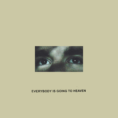 "Citizen - Everybody Is Going To Heaven<br>12"" Vinyl"