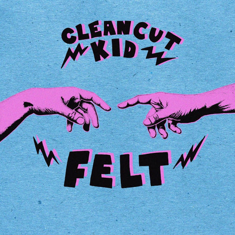 Clean Cut Kid - Felt<br>Vinyl LP