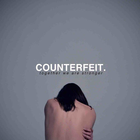 Counterfeit - Together We Are Stronger<br>Vinyl LP