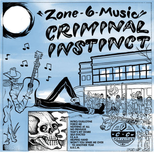 Criminal Instinct - Zone 6 Music<br>Vinyl LP - Monkey Boy Records