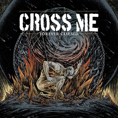 "Cross Me - Forever Cursed<br>7"" Vinyl"