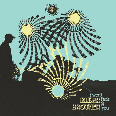 Elder Brother - I Won't Fade on You