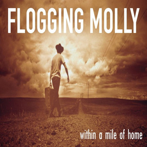 "Flogging Molly - Within A Mile Of Home<br>12"" Vinyl - Monkey Boy Records"