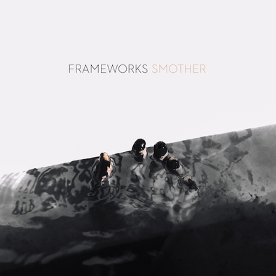 "Frameworks - Smother<br>12"" Vinyl"