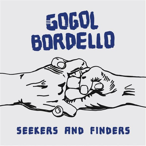 Gogol Bordello - Seekers and Finders<br>Vinyl LP