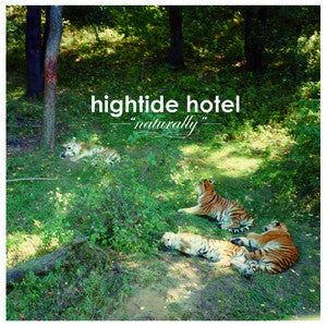 "Hightide Hotel - Naturally<br>12"" Vinyl"