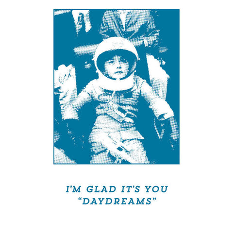 I'm Glad It's You - Daydreams<br>Tape - Monkey Boy Records