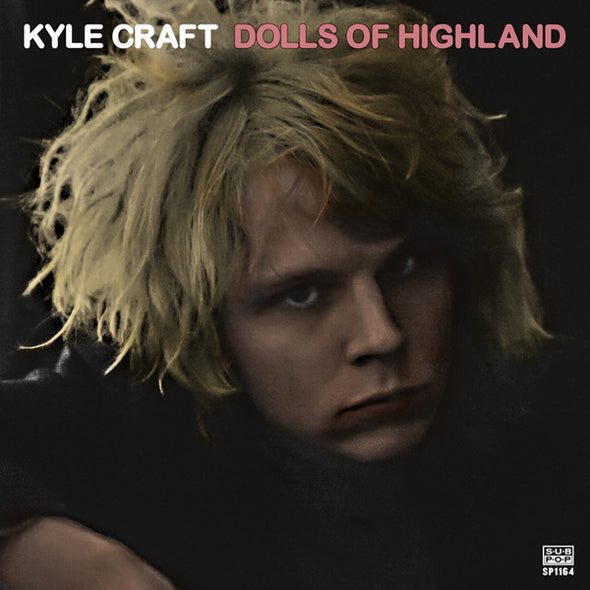 "Kyle Craft - Dolls of Highland<br>12"" Vinyl - Monkey Boy Records"