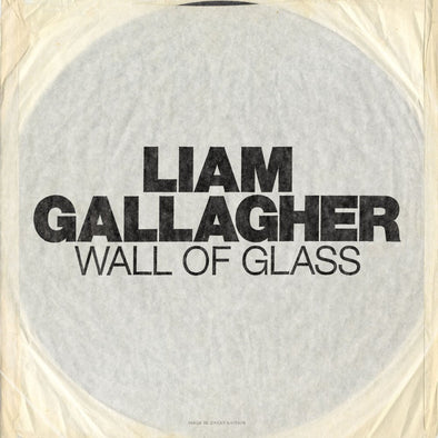 "Liam Gallagher - Wall of Glass<br>7"" Vinyl"