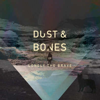"Lonely The Brave - Dust & Bones EP<br>12"" Vinyl"