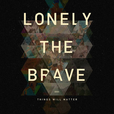 "Lonely The Brave - Things Will Matter<br>12"" Vinyl"