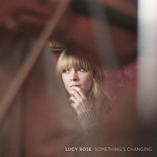 Lucy Rose - Something's Changing<br>Vinyl LP