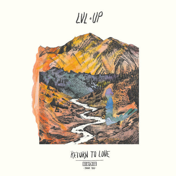 LVL UP - Return to Love<br>Vinyl LP - Monkey Boy Records