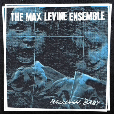 The Max Levine Ensemble - Backlash, Baby - Monkey Boy Records