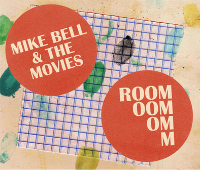 Mike Bell & The Movies - Room - Monkey Boy Records