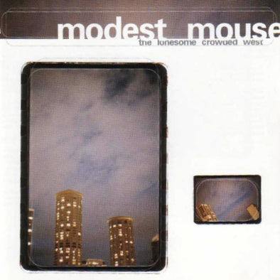 Modest Mouse - The Lonesome Crowded West<br>Vinyl LP