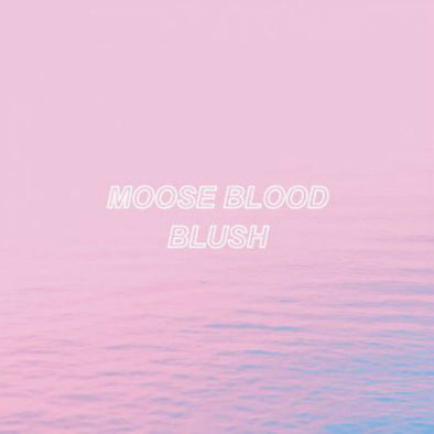 "Moose Blood - Blush<br>12"" Vinyl"