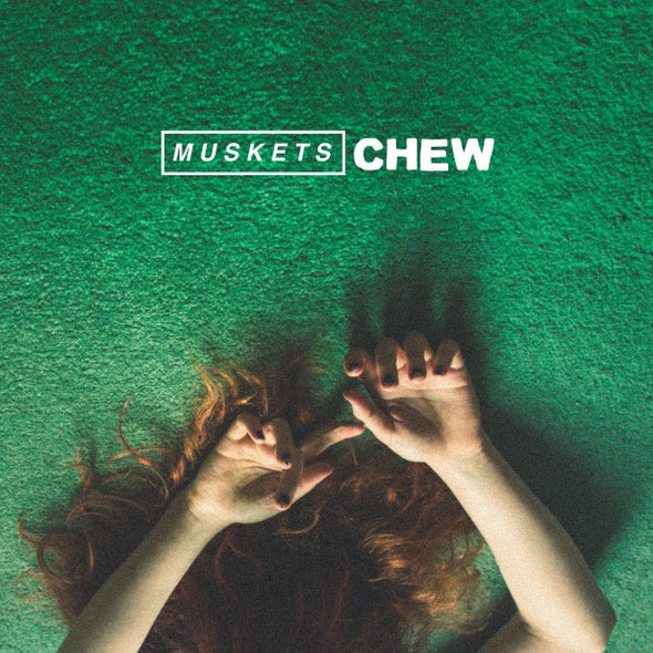 Muskets - Chew<br>Vinyl LP
