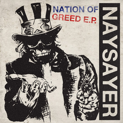 "Naysayer - Nation Of Greed<br>7"" Vinyl"
