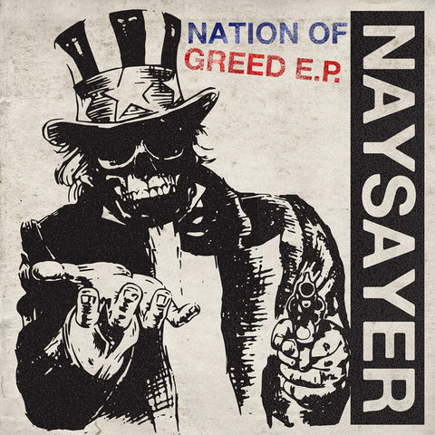 "Naysayer - Nation Of Greed<br>7"" Vinyl - Monkey Boy Records"