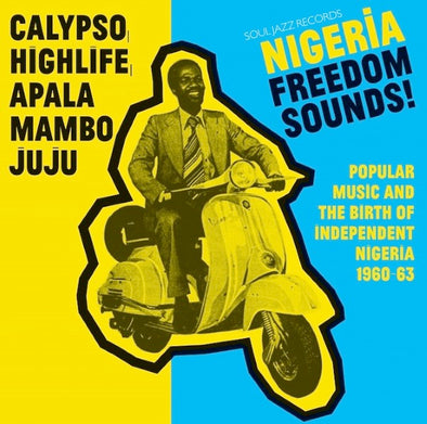 Various Artists - Soul Jazz Records - Nigeria Freedom Sounds!