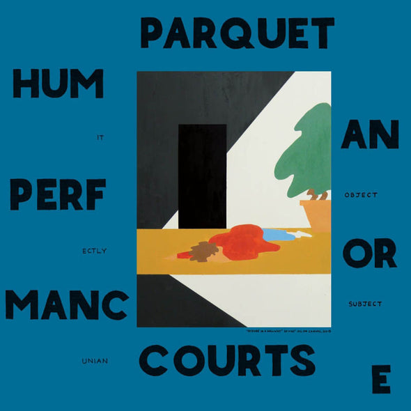 "Parquet Courts - Human Performance<br>12"" Vinyl"