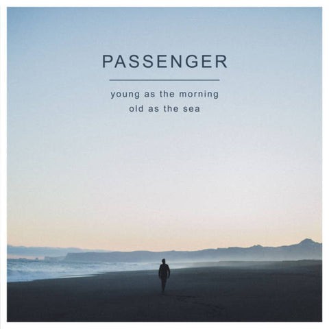 Passenger - Young As The Morning Old As The Sea<br>Vinyl LP - Monkey Boy Records