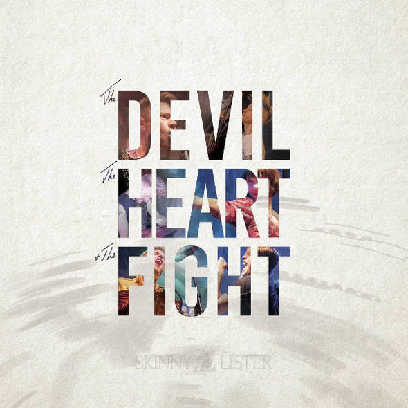Skinny Lister - The Devil, The Heart, The Fight - Monkey Boy Records