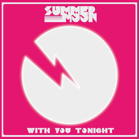 Summer Moon - With You Tonight<br>Vinyl LP - Monkey Boy Records