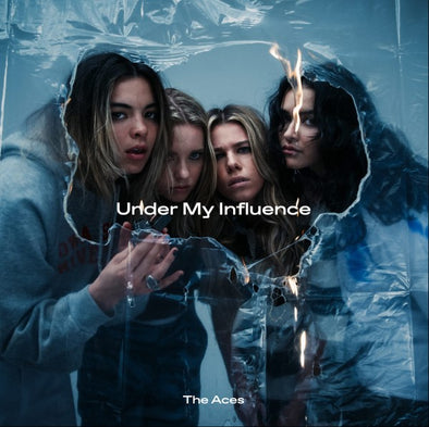 The Aces - Under My Influence