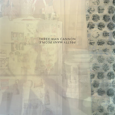 Three Man Cannon - Pretty Many People<br>Vinyl LP - Monkey Boy Records