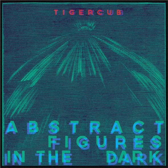 Tigercub - Abstract Figures In The Dark - Monkey Boy Records