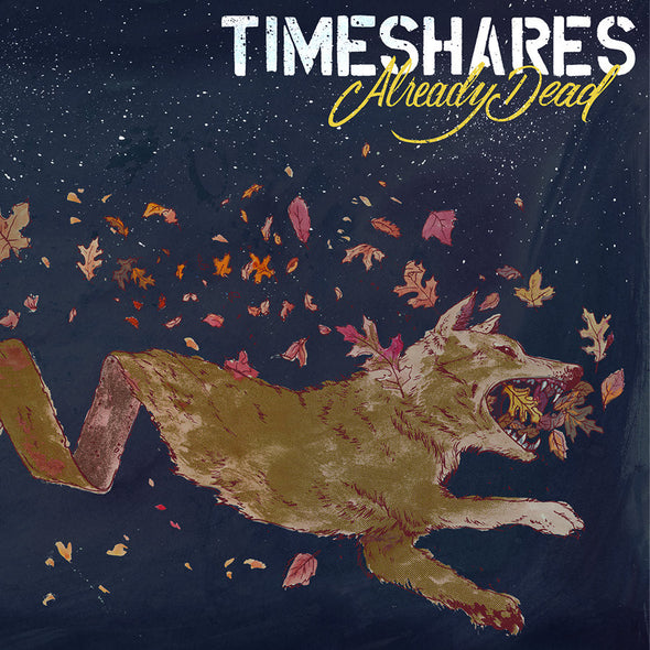 "Timeshares - Already Dead<br>12"" Vinyl"
