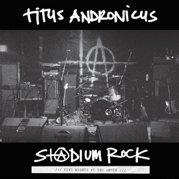 Titus Andronicus - S+@dium Rock : Five Nights at the Opera<br>Vinyl LP - Monkey Boy Records