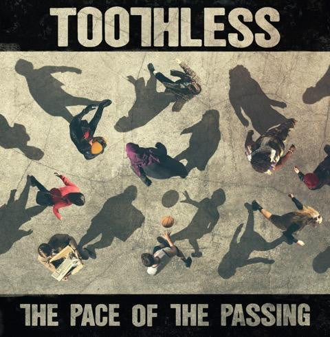 Toothless - The Pace Of The Passing<br>Vinyl LP - Monkey Boy Records