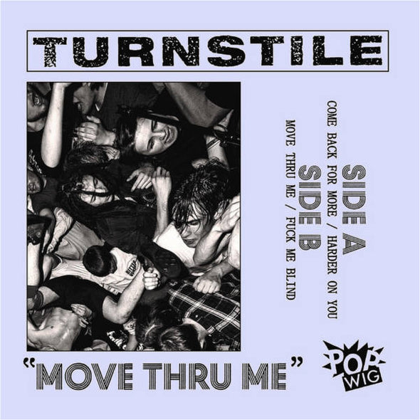 "Turnstile - Move Thru Me<br>7"" Vinyl"